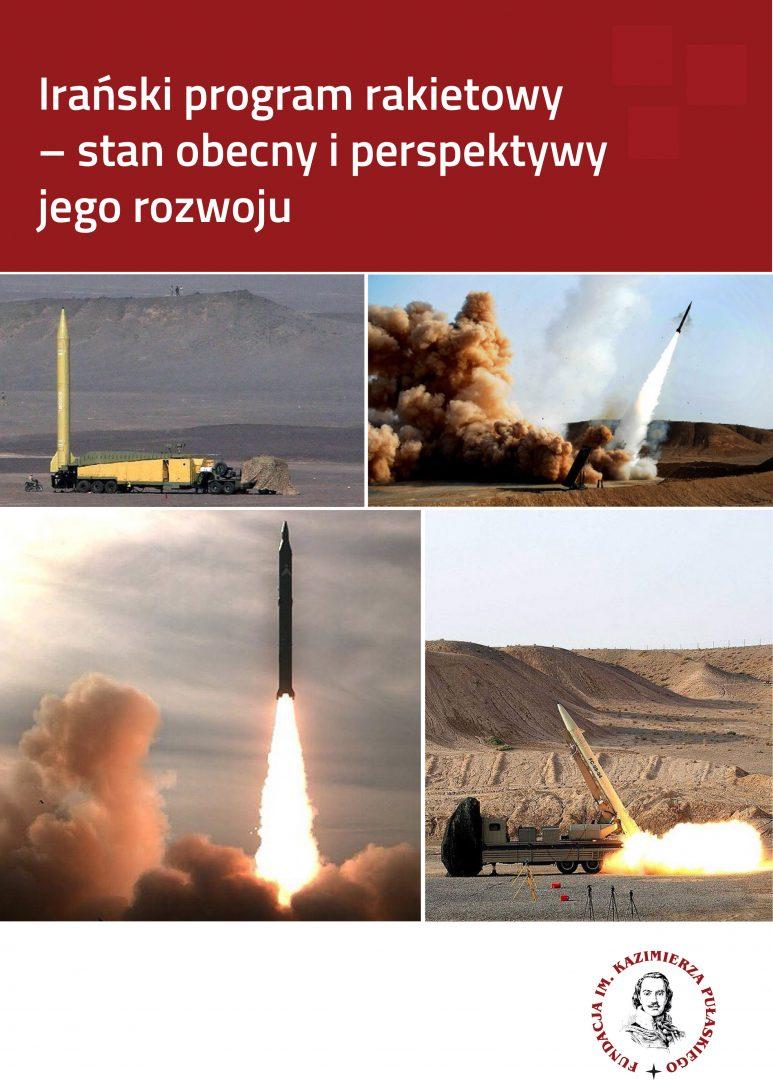 RAPORT PUŁASKIEGO: Irański program rakietowy – stan obecny iperspektywy jego rozwoju