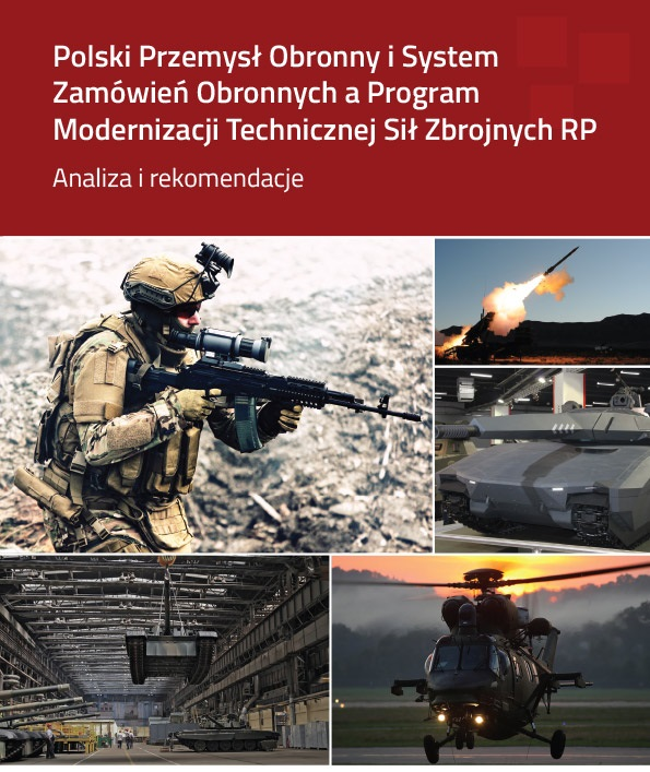 Polish Arms Industry and Defence Procurement System – Implementation of the Armed Forces Modernization Plan