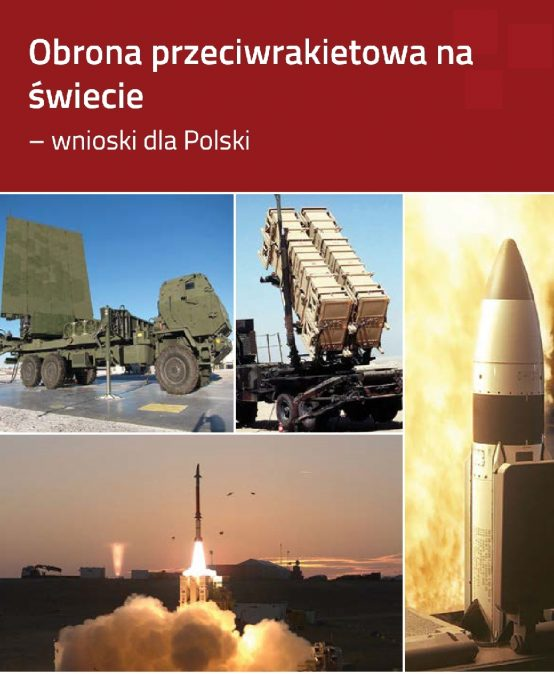 REPORT: Missile Defence Around the World – Conclusions for Poland