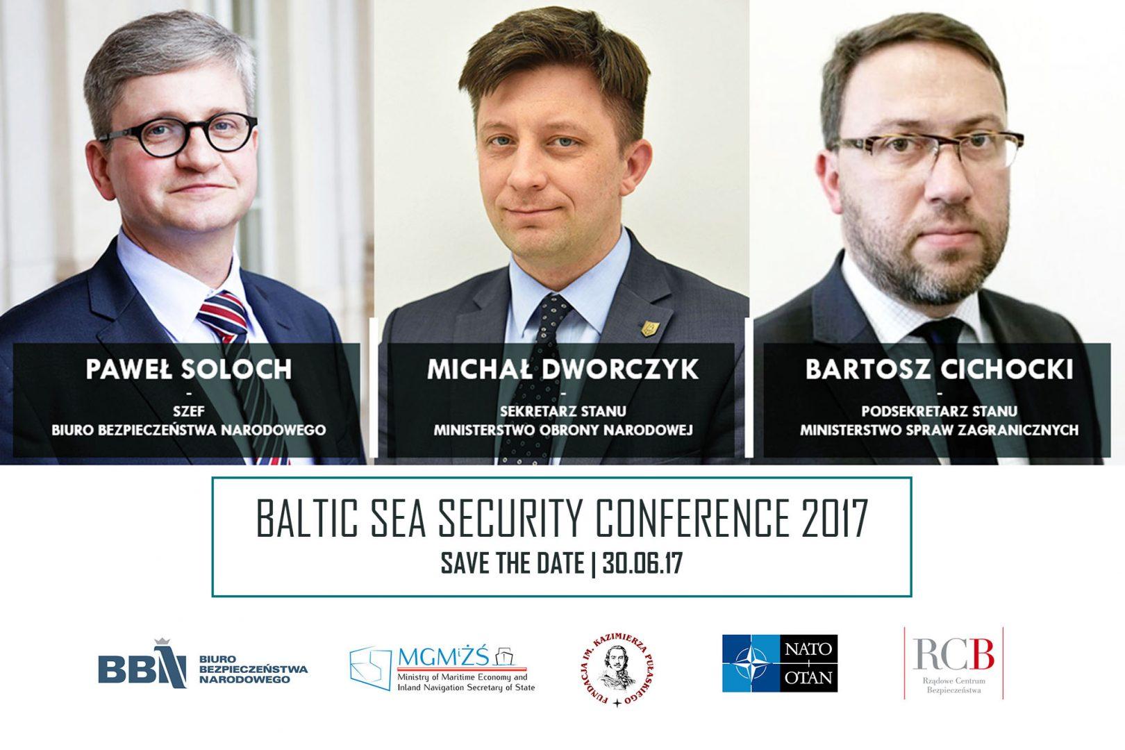 Ministers Paweł Soloch, Michał Dworczyk and Bartosz Cichocki to open Baltic Sea Security Conference 2017