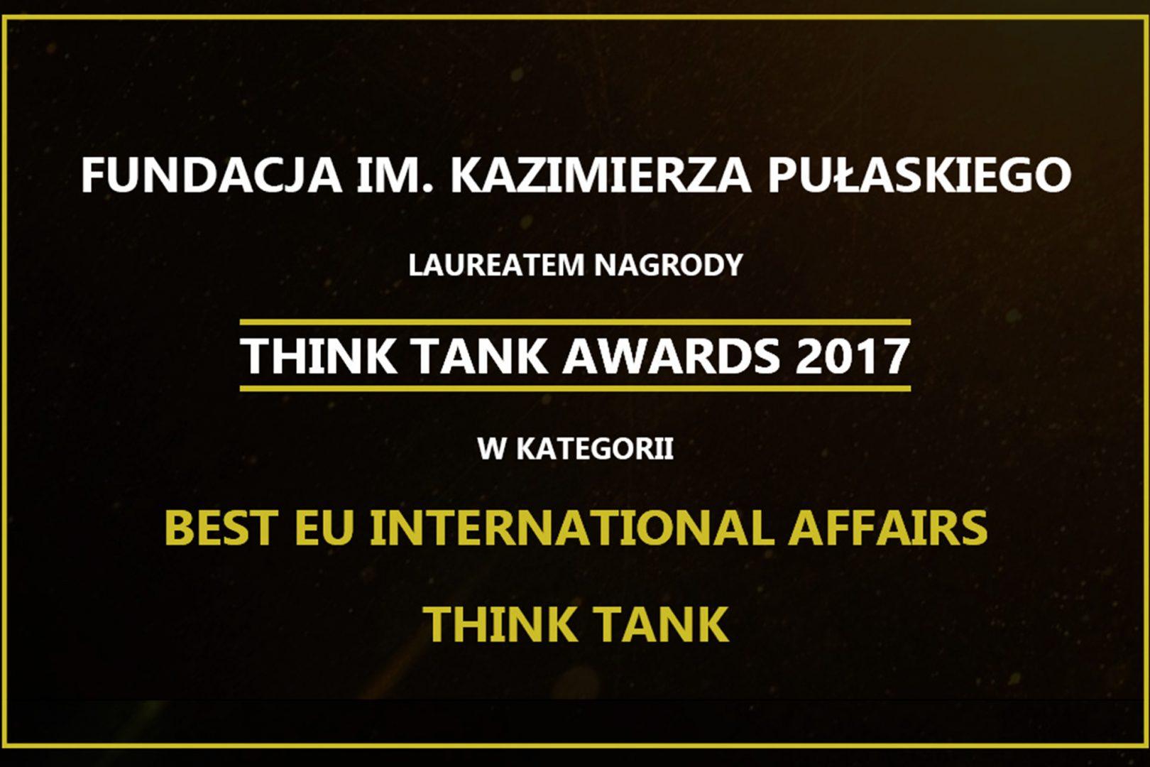 Fundacja Pułaskiego uznana najlepszym think tankiem wzakresie spraw międzynarodowych wUnii Europejskiej