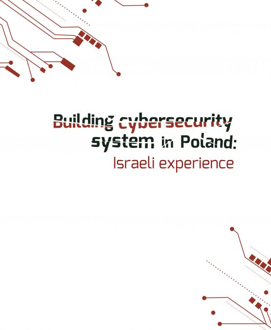 REPORT: Building cybersecurity system in Poland: Israeli experience