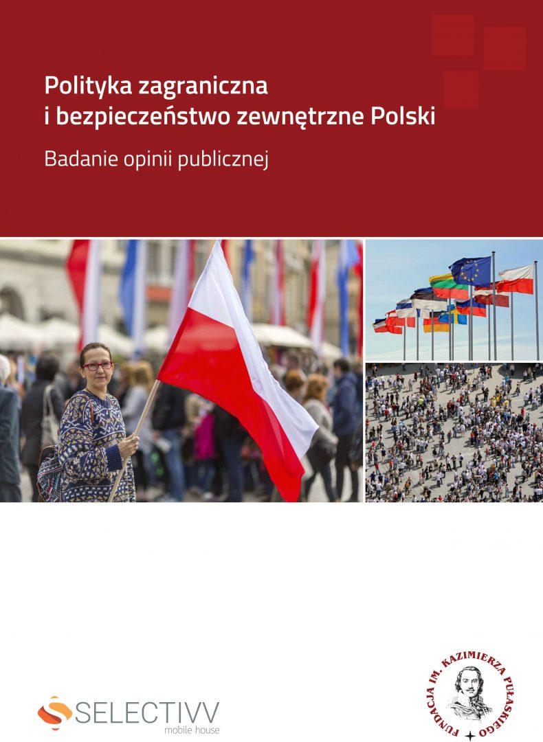 RAPORT PUŁASKIEGO: Polityka zagraniczna ibezpieczeństwo zewnętrzne Polski – badanie opinii publicznej