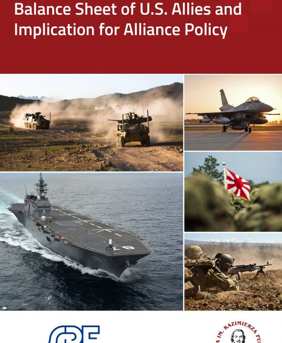 PULASKI REPORT: Balance Sheet of U.S. Allies and Implication for Alliance Policy