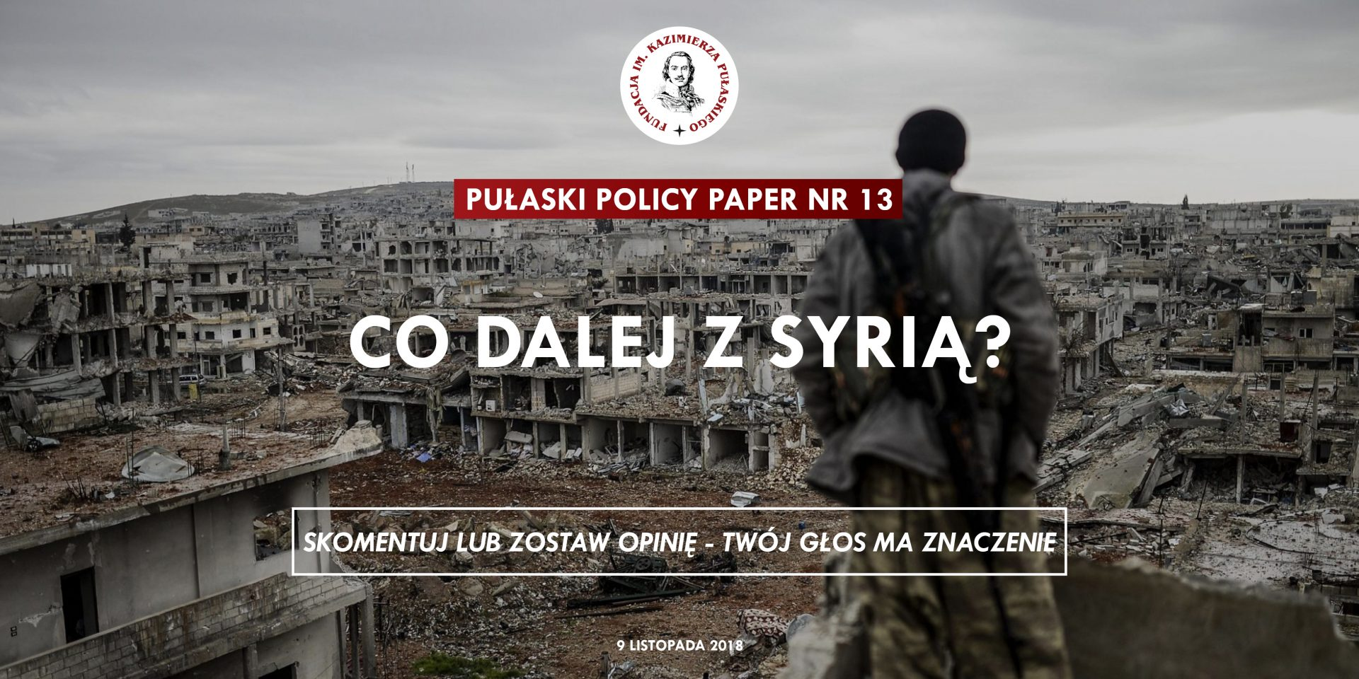 PULASKI POLICY PAPER – T. Otłowski: What's next for Syria?