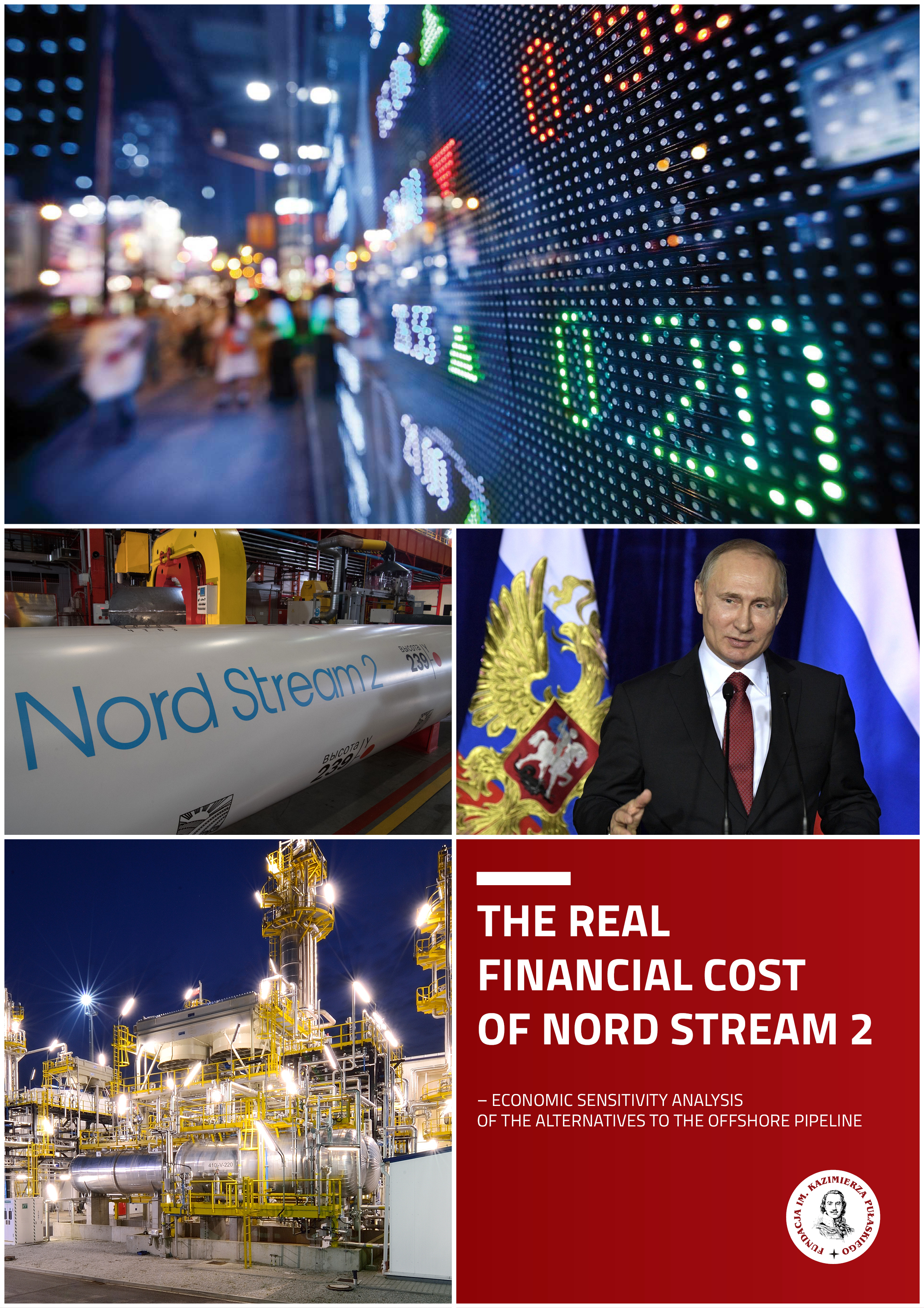 PULASKI REPORT: The Real Financial Cost of Nord Stream 2  – Economic Sensitivity Analysis of the Alternatives to the Offshore Pipeline