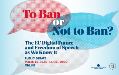 """Debata Online """"ToBan or Not ToBan? The EU Digital Future and Freedom of Speech as WeKnow"""""""