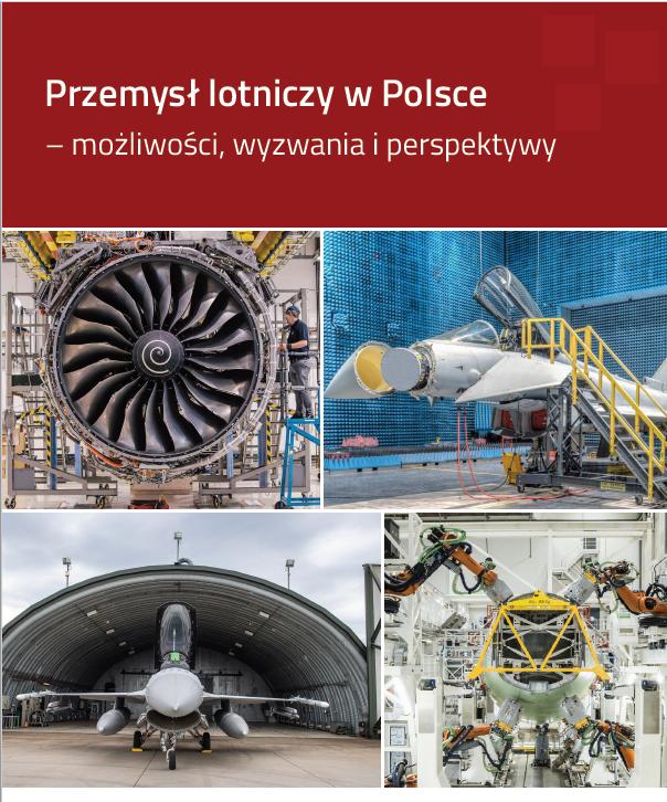 RAPORT PUŁASKIEGO: Przemysł lotniczy wPolsce – możliwości, wyzwania iperspektywy